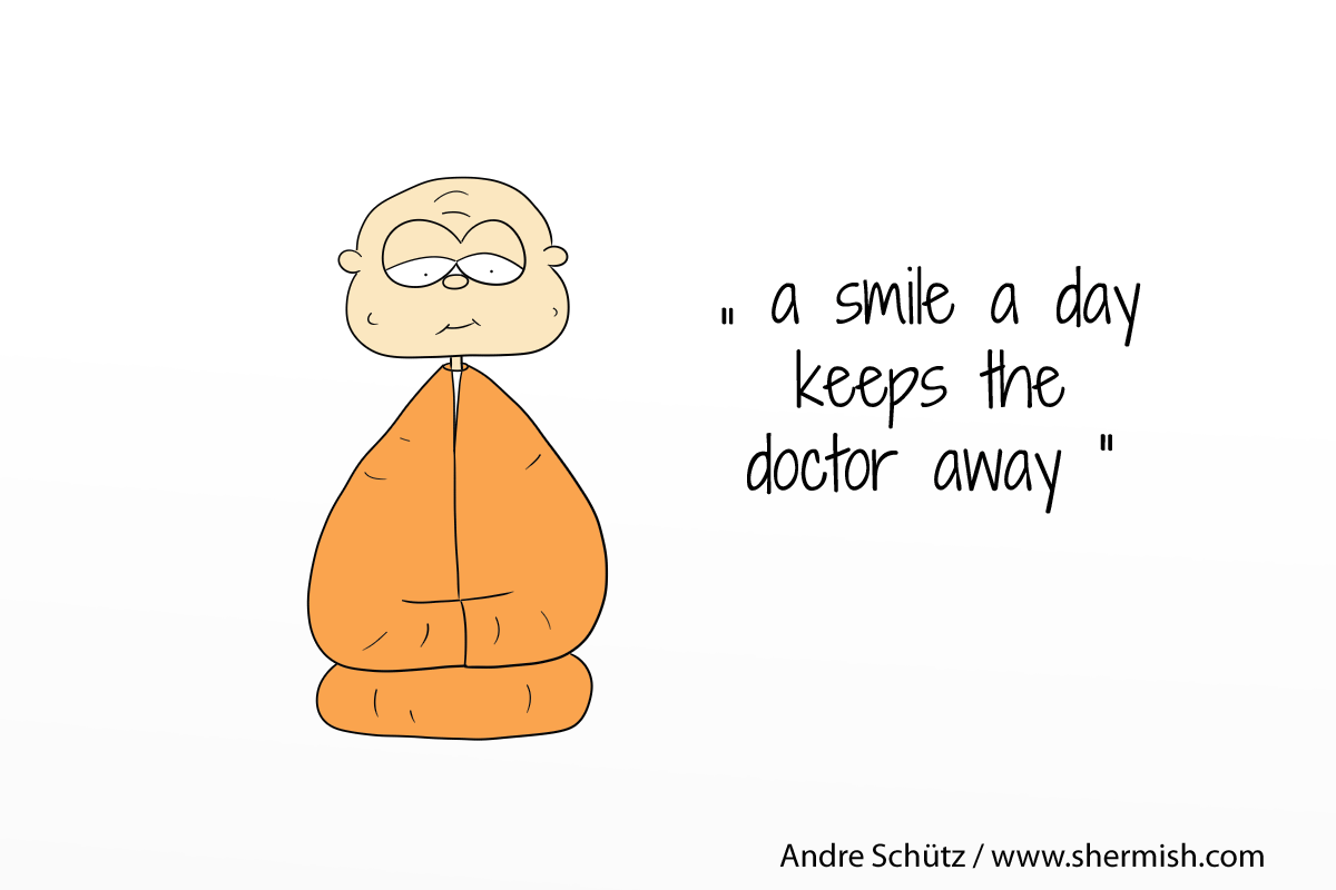 Monktales: A smile a day keeps the doctor away