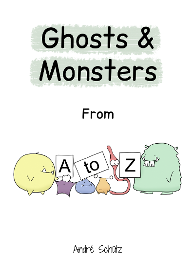 Ghosts and monsters from A to Z - shermish.com